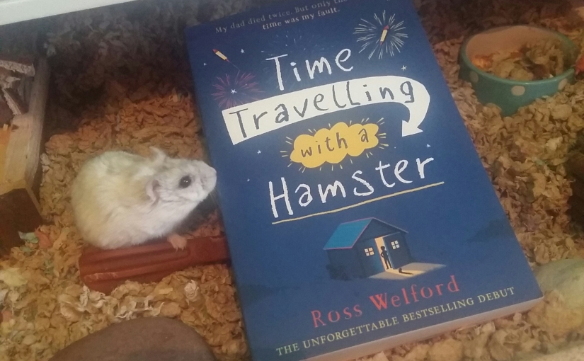 Time Travelling with a Hamster by Ross Welford (BookReview)