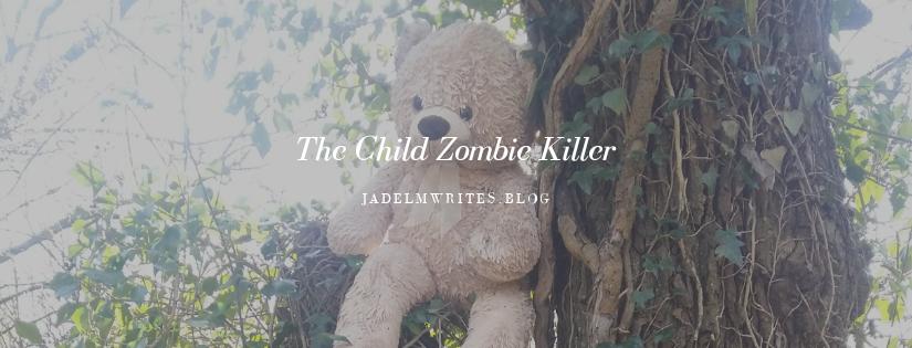 #MyCharactersAreReal Tag #1: Melanie the Child ZombieKiller