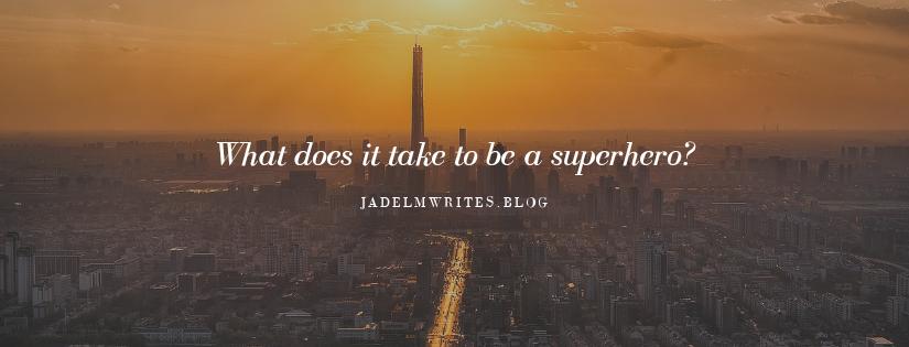 Modern Day Superheroes!