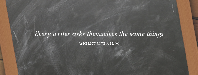 The Questions Of A Doubtful Writer (Or EveryWriter)
