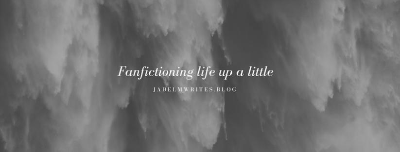 Week 15/52 Writing Update:Fanfiction!
